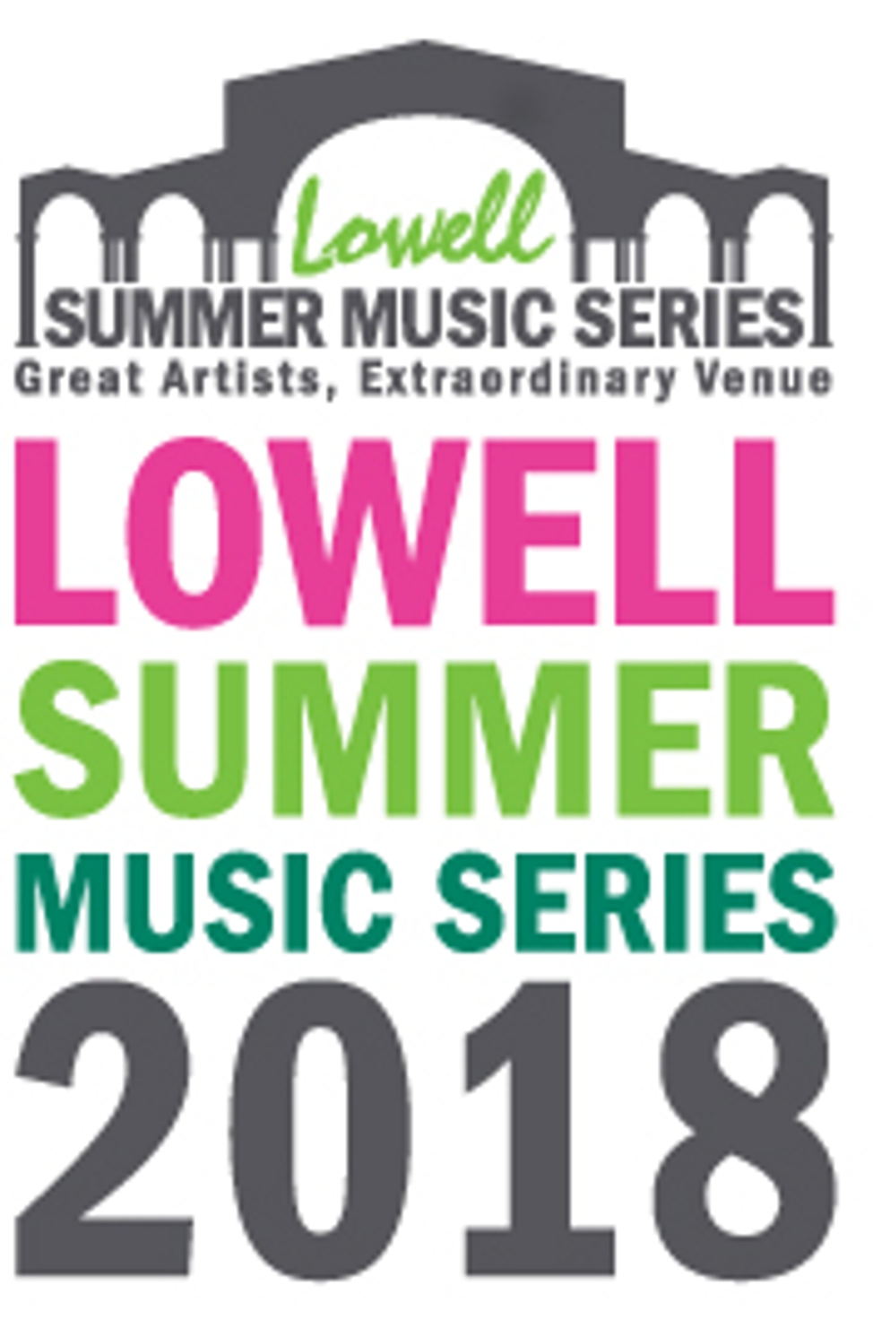 Lowell Summer Music Series 2018